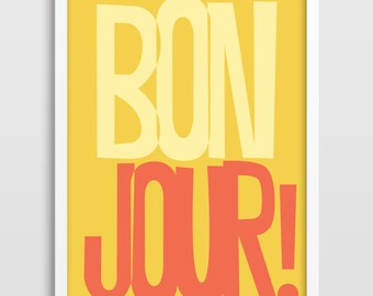 French Quote Print Typography Poster Bonjour Print Retro Print Retro Poster Mustard Print A4 A3 A5 UK Print.