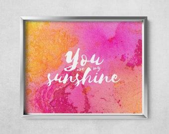 You Are My Sunshine - Digital Art Print