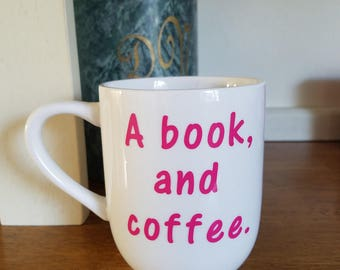 A Book And Coffee, Funny Coffee Cup, Reading Coffee Cup, Book Club Gift, Teacher Gift, Librarian Gift, Booklover Gift, Mom Coffee Cup, Book