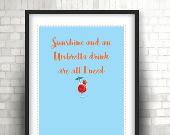 Sunshine & Umbrella Drink - Print