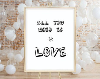 Printable poster, digital download, All you need is love