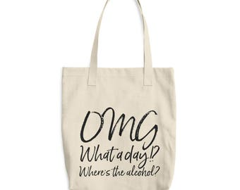 Omg, What A Day!? Tote Bag
