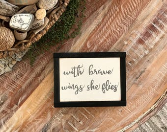 With brave wings she flies   Gift for her   New mom gift   Bedroom Decor   Best friend Gift   Girlfriend Gift   Office Decor   Cancer Gift