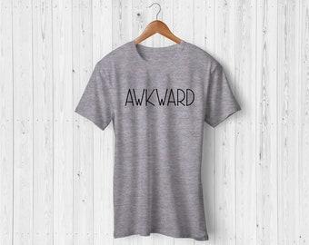 Awkward Tshirt