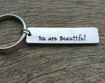 Customizable You Are Beautiful  Hand Stamped Aluminum Rectangle key chain Mom Daughter  Girlfriend Best Friend Inspirational