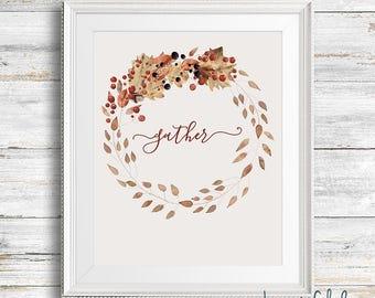 Gather Sign, Printable, Fall Artwork, Thanksgiving Decor, Fall Sign, Fall Printable, Gather Printable, Family Room Decor, Dining Room Decor