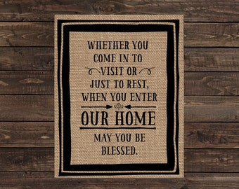 Burlap Print Home Decor Fabric Art Wall Hanging - When You Enter Our Home May You Be Blessed (#1722B)