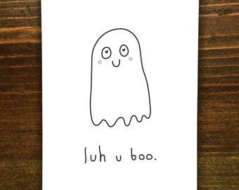 Luh U Boo - Handmade Card - Cute Little Ghost
