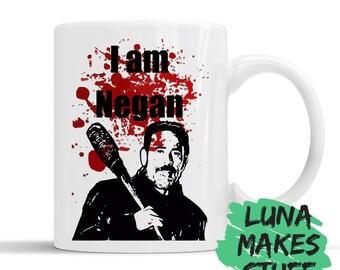 I am Negan // The Walking Dead // TWD // Mug