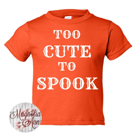 Too Cute To Spook, Halloween, Toddler T-Shirt in 11 Different Colors in Sizes 2T-5/6