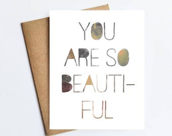 You Are So Beautiful - NOTECARD - FREE SHIPPING!