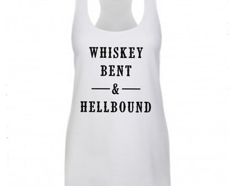 Whiskey Bent & Hellbound, Country Tank, Worth The Whiskey, Country shirt, Country Concert Shirt, Whiskey Shirt, Country Shirt. Country Tee