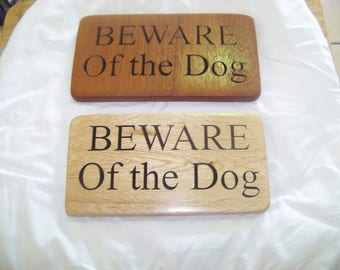 Beware of the Dog Plaque