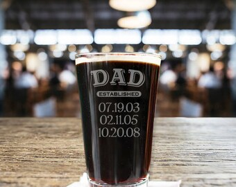 Personalized Dad Established Pint Beer Glass/Engraved 16 oz. Dad established glasses, Dad's beer glass, Personalized beer glass, Dad gift