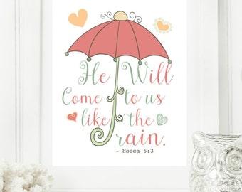 "Limited Edition Digital Print - Instant 8x10 ""Hosea 6:3"" He will come like the rain, umbrella scripture Digital Wall Art Print, Binder Cover"