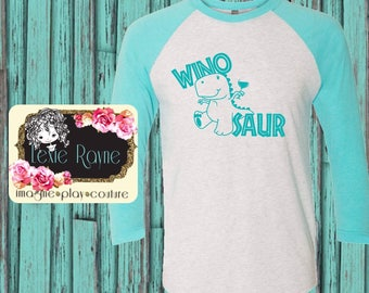 Wine Shirt, Wino Saur Shirt, Winosaur, I love wine, Womens Wine Shirt, Wine, Womens Shirt, Womens Gift, Gift Idea, Christmas Gift