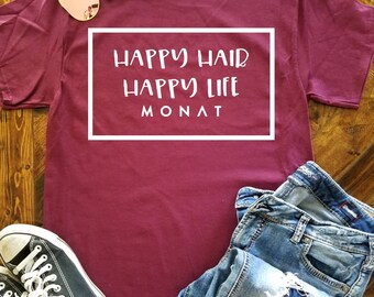 Happy Hair Happy Life Monat Shirt / Hair Quote Shirt / Monat Shirt / Hairdresser Shirt / Boss Babe / Mom Boss / WAHM / MLM