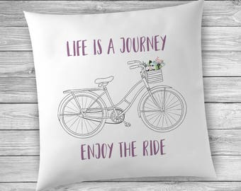 Spring Decor Ideas, Bicycle Pillow, Life is a Journey Enjoy the Ride, Housewarming Gift