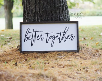 Better Together | Wooden Sign | Rustic Signs | Wedding Gift | Bedroom Sign