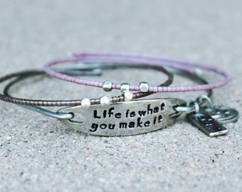 Life is what you make it, inspirational bangle, Yoga Instructor Gift, inspirational jewelry, gift Yogi, Life is what you make it bangle