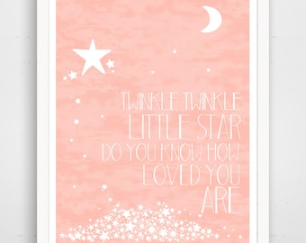 Twinkle Twinkle Little Star Do You Know How Loved You Are - Pink Nursery Wall Art Print - Baby Wall Art