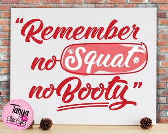 Remember no squat no booty SVG cut file for Cricut and Silhouette cutting machines Funny SVG Unique Font