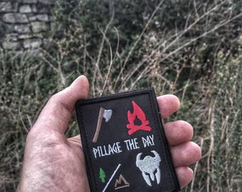 Pillage The Day - Velcro Morale Patch Backpack Emblem Applique Forest Berserk everyday carry EDC