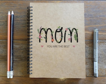 Mom You Are The Best  - Spiral Notebook/Sketchbook/Kraft Journal/Personalized Journal - Blank paper - Thank You For Everything - 012