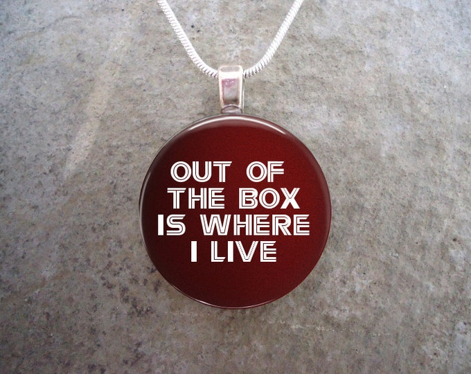 Out Of The Box Is Where I Live - Battlestar Galactica Jewelry - Glass Pendant Necklace - BSG