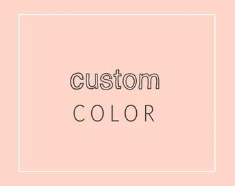 Custom Color Change