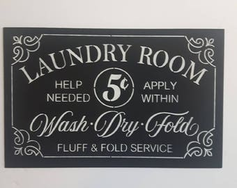 Laundry Room,Help Needed,Apply Within,Wash,Dry,Fold,Fluff and Fold Service,Laundry Room Decor,Vintage signs,Laundry Centres
