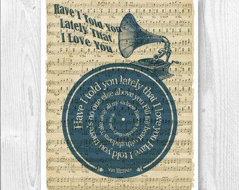 Have I told you lately that I love you, Lyrics in spiral over sheet music reproduction, Song Poster, Wedding song Gift, Music room decor