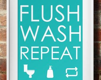 Flush Wash Repeat