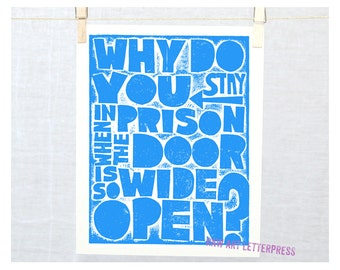 Rumi Why do you stay in prison when the door is so wide open, Cubicle Decor, 12 step Recovery, AA Birthday, Wall Art, Wall Sign, Rumi Quote