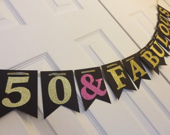 50 & Fabulous Banner, 50th Birthday, Fabulous Birthday, Glitter Banner, Fifty, Fifty Party, Fifty and Fabulous, Over the Hill