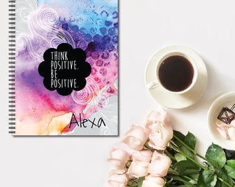 Think Positive Motivational Personalized Spiral Notebook, Custom Notebook, Personalized Sketchbook, Personalized Journal