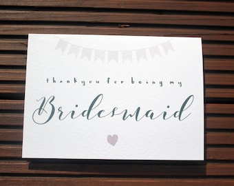 Thank you For Being My Bridesmaid A5 Card With Envelope