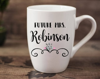 Future Mrs (your name)- 14 oz CERAMIC MUG - fiancee gift, engagement gift