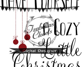 Cozy Christmas  SVG Vector Printable Cutable