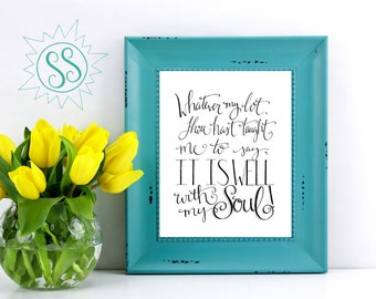 Church Song Lyrics / It is Well with My Soul! / Hymn Wall Art / Christian Wall Art / Church Song Wall Art / Spafford & Bliss / THW073