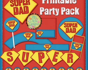 Super Dad Printable Party Pack