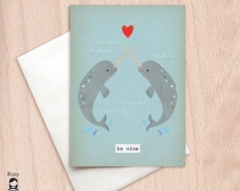 Be Mine - Narwhals, Unicorn of the Sea, Best Friends Love Card - Cute Valentine's Card