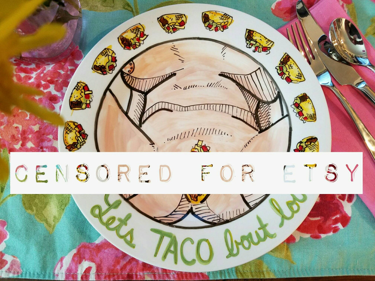 Sexy Taco Plate Dirty Taco Plate Lets Taco Bout Love Adult-1523