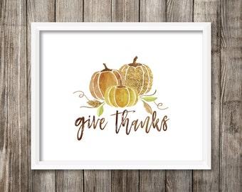 Give Thanks - Watercolor Printable (Digital Print File)