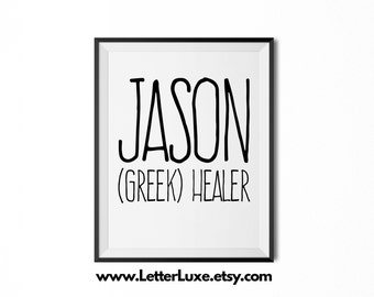 Jason Name Meaning Art - Printable Baby Shower Gift - Nursery Printable Art - Digital Print - Nursery Decor - Typography Wall Decor