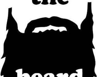 Fear the Beard decal sticker Laptop Window Car Truck woods bearded villain man hair respect elder mustache ride label growth natural