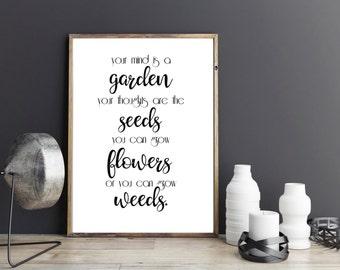 Your mind is a garden Digital Art Print