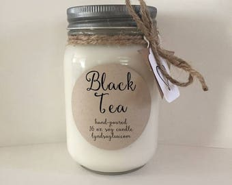 Handmade, Hand Poured, all Natural, Black Tea, 100% Soy Candle in 16 oz. Glass Mason Jar with Cotton Wick