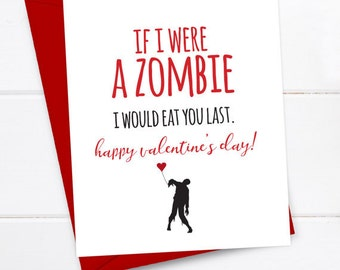 Boyfriend Card - Funny Valentine's Card - Valentines - Quirky Snarky Greeting Card Just for fun - Zombie Apocalypse Valentine's Card