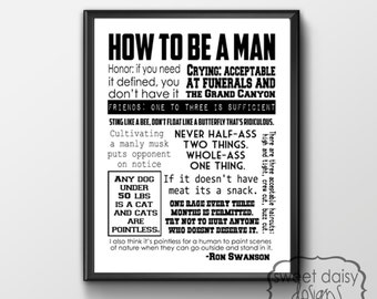 Parks and Rec Ron Swanson Quotes How to be a Man, Parks and Rec Ron Swanson Actual Print, Wall Art, Word Art, Ron Swanson, Parks and Rec Art